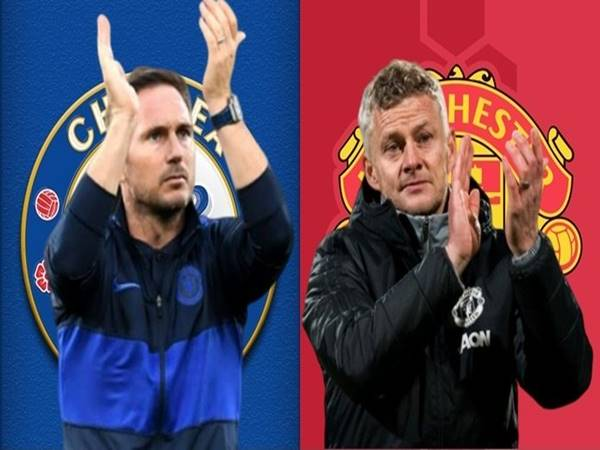 Chelsea cần sự khẳng định, Man Utd cần được phán xét!