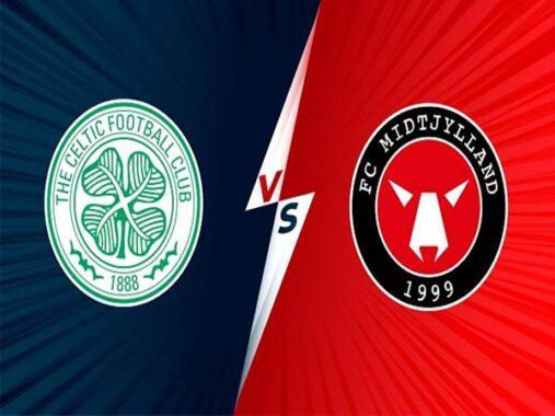 Nhận định Celtic vs Midtjylland, 01h45 ngày 21/07 Cup C1