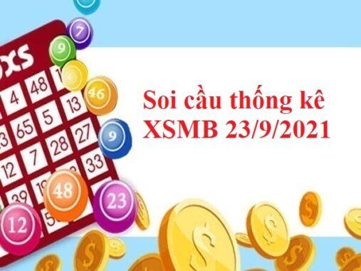 Soi cầu thống kê XSMB 23/9/2021 thứ 5